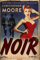 Noir: a novel, by Christopher Moore